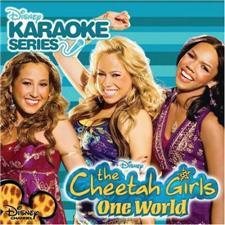 Cheetah Girls: One World Karaoke Music