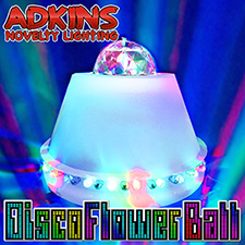 Adkins Novelty Lighting  Disco Flower Ball