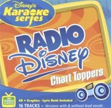 Radio Disney Chart Toppers Karaoke Music