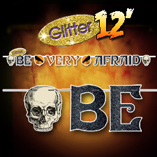 Halloween Glitter Banner - Be Very Afraid