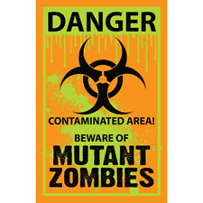 Biohazard Warning Yard Sign