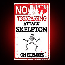 Metal No Trespassing Sign - Attack Skeleton