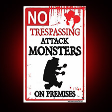 Metal No Trespassing Sign - Attack Monsters