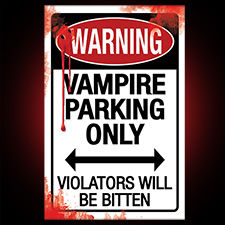 Metal Sign - Vampire Parking Only
