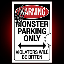 Metal Sign - Monster Parking Only