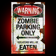 Metal Sign - Zombie Parking Only