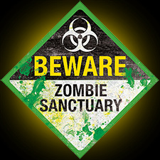 Metal Sign - Beware Zombie Sanctuary