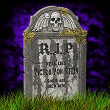"""22"""" Tombstone - Victor Von Stein"""